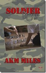 Soldier Boys  AKM Miles
